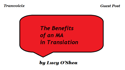 The benefits of an MA in Translation